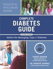 Complete Diabetes Guide: Advice for Managing Type 2 Diabetes