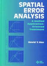 Spatial Error Analysis: A Unified Application–Oriented Treatment
