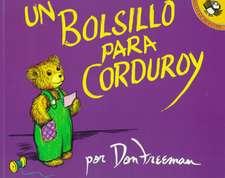 A Pocket for Corduroy /Bolsillo Para Corduroy