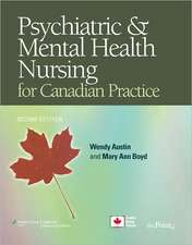 Psychiatric & Mental Health Nursing for Canadian Practice [With CDROM and Access Code]