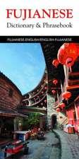 Fujianese Dictionary & Phrasebook:  A Mediterranean Mosaic