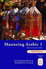 Mastering Arabic 1 [With 2 CDs]:  Treasured Recipes from the Nine Regions of Argentina