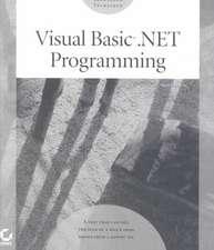 Visual Basic.Net Programming:  Craig Hunt Linux Library