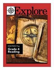 Explore Ccss/Parcc Prep Grade 4 Reading