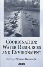 "Coordination: ""Water Resources and Environment - Proceedings of Special session of ASCE'S 25th Annual Conference on Water resources Planning and Management and the 1998 Annual C"""