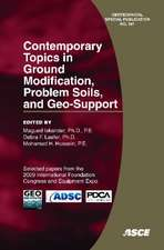 Contemporary Topics in Ground Modification, Problem Soils, and Geo-support