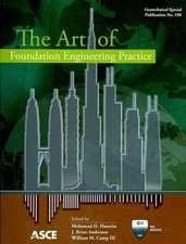 Art of Foundation Engineering Practice