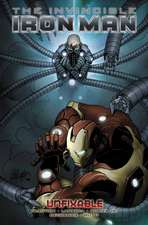 Invincible Iron Man - Volume 8: Unfixable