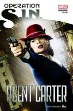 Operation: S.I.N.: Agent Carter
