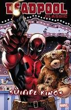 Deadpool Classic Volume 14: Suicide Kings