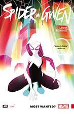 Spider-gwen Volume 0: Most Wanted?