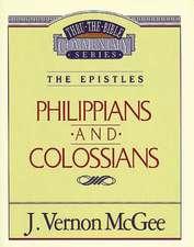 Thru the Bible Vol. 48: The Epistles (Philippians/Colossians)
