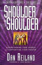 Shoulder to Shoulder: Strengthening your church by supporting your pastor