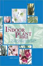 The Indoor Plant Bible