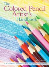 The Colored Pencil Artist's Handbook