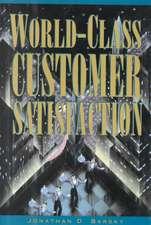 World-Class Customer Satisfaction