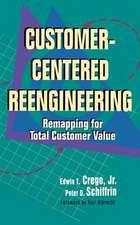 Customer-Centered Reengineering