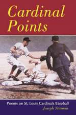 """Cardinal Points: """"Poems on St. Louis Cardinals Baseball"""""""