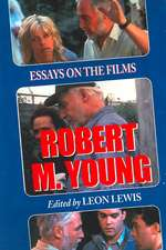 "Robert M. Young: ""Essays on the Films"""