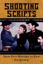 Shooting Scripts:  From Pulp Western to Film