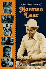 """The Sitcoms of Norman Lear: """""""""""