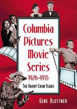 Columbia Pictures Movie Series, 19261955:  The Harry Cohn Years