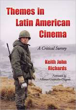 Themes in Latin American Cinema:  A Critical Survey
