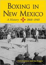 Boxing in New Mexico, 1868-1940