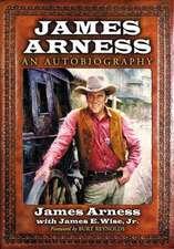 James Arness:  An Autobiography