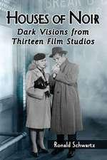 Houses of Noir:  Dark Visions from Thirteen Film Studios