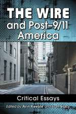 The Wire and Post-9/11 America Critical Essays