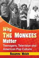 Why the Monkees Matter