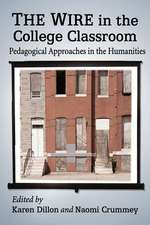 The Wire in the College Classroom:  Pedagogical Approaches in the Humanities