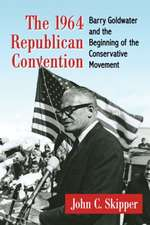 The 1964 Republican Convention