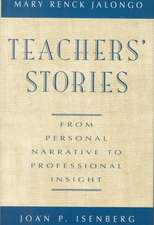 Teachers′ Stories: From Personal Narrative to Professional Insight
