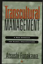 Transcultural Management: A New Approach for Global Organizations