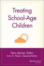 Treating School–Age Children