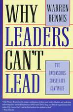 Why Leaders Can′t Lead: The Unconscious Conspiracy Continues