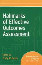 Hallmarks of Effective Outcomes Assessment: Assessment Update Collections
