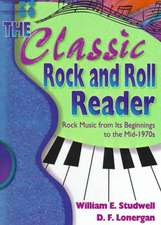 The Classic Rock and Roll Reader