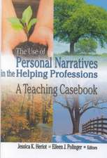 The Use of Personal Narratives in the Helping Professions