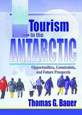 Tourism in the Antarctic:  Opportunities, Constraints, and Future Prospects