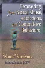 Recovering from Sexual Abuse, Addictions, and Compulsive Behaviors