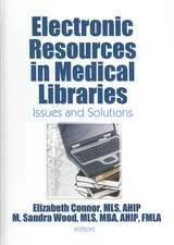 Electronic Resources in Medical Libraries