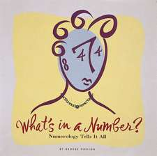 What's in a Number?: Numerology Tells It All