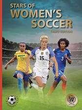 Stars of Women's Soccer: Third Edition
