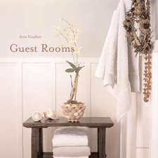 Guest Rooms:  And Private Places