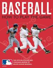 Baseball:  The Official Playing and Coaching Manual of Major League Baseball