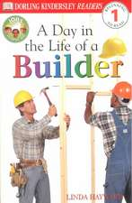 DK Readers L1:  A Day in the Life of a Builder