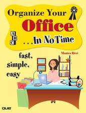 Organize Your Office...in No Time